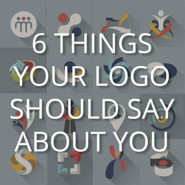 6 things your logo should say about you